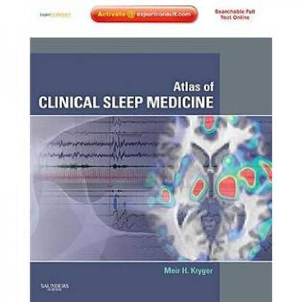 Atlas of Clinical Sleep Medicine临床睡眠医学图解