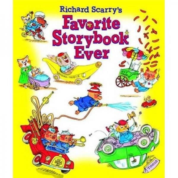 Richard Scarrys Favorite Storybook Ever 斯凯瑞最棒的故事集