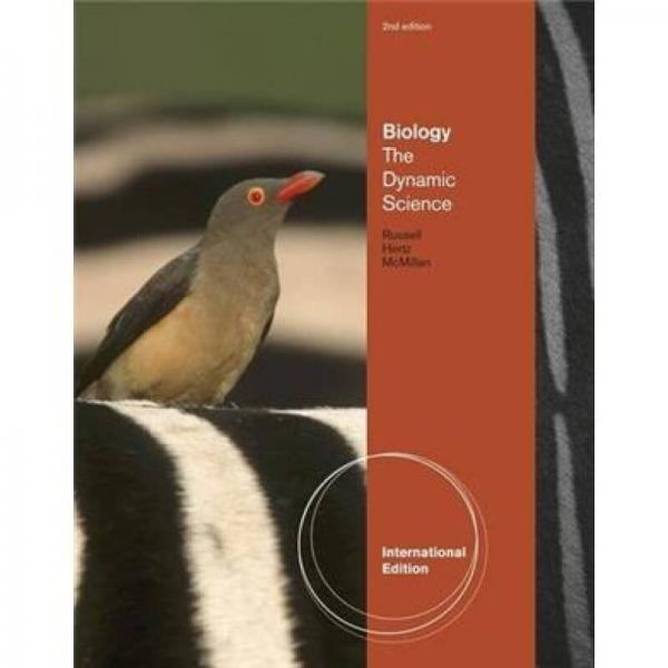 Biology: The Dynamic Science (International Edition)