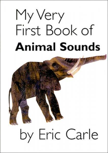 My Very First Book of Animal Sounds   Board book    我的第一本动物叫声书