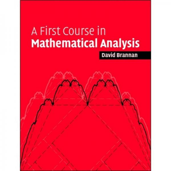 A First Course in Mathematical Analysis[数学分析入门教程]