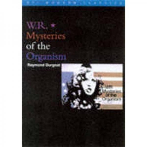 WR: Mysteries of the Organism  有机体的神秘