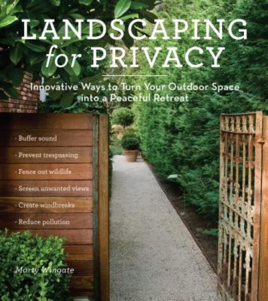 LandscapingforPrivacy:InnovativeWaystoTurnYourOutdoorSpaceIntoaPeacefulRetreat