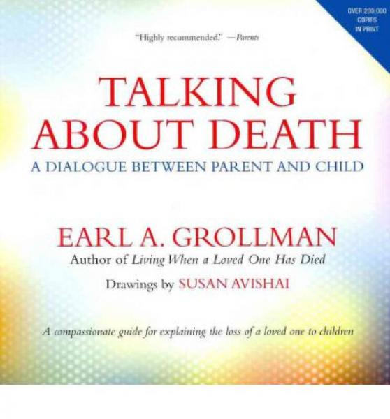 Talking about Death: A Dialogue Between Parent a