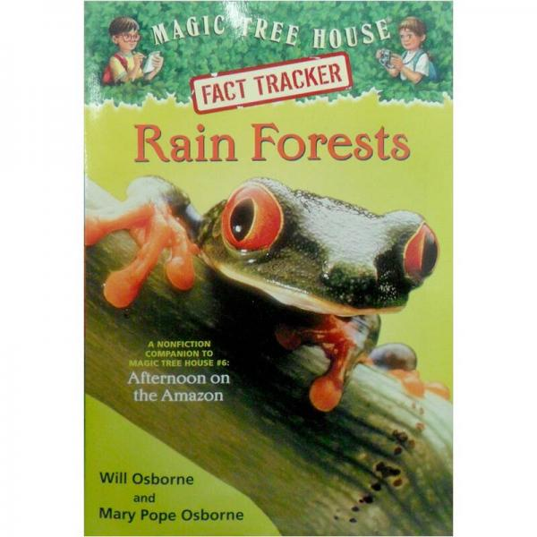 Rain Forests: A Nonfiction Companion to Afternoon on the Amazon (Magic Tree House)神奇树屋小百科系列:热带雨林