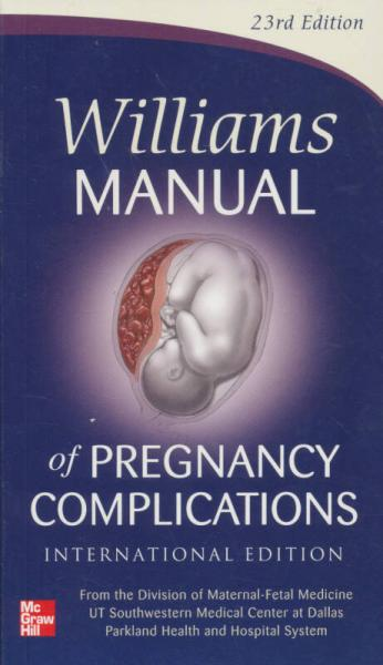 Williams Manual of Pregnancy Complication