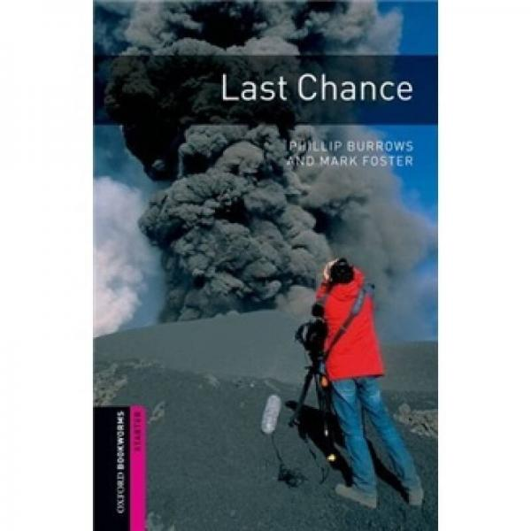 Oxford Bookworms Library Third Edition Starters Narrative: Last Chance