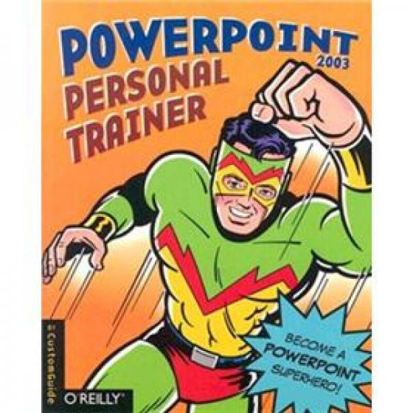 PowerPoint 2003 Personal Trainer (Personal Trainer (OReilly))