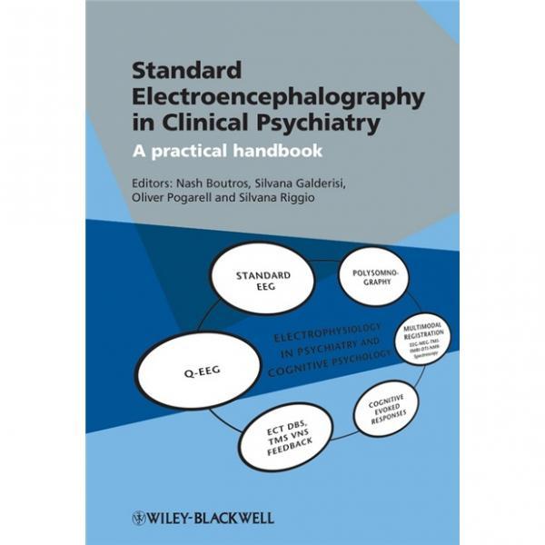 StandardElectroencephalographyinClinicalPsychiatry:APracticalHandbook