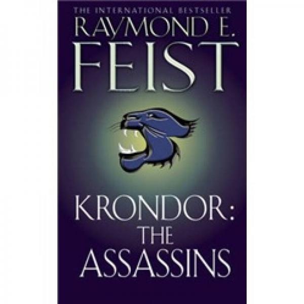 Krondor: The Assassins. Raymond E. Feist (Riftwar Legacy #2)[圣战遗产三部曲2:杀手]