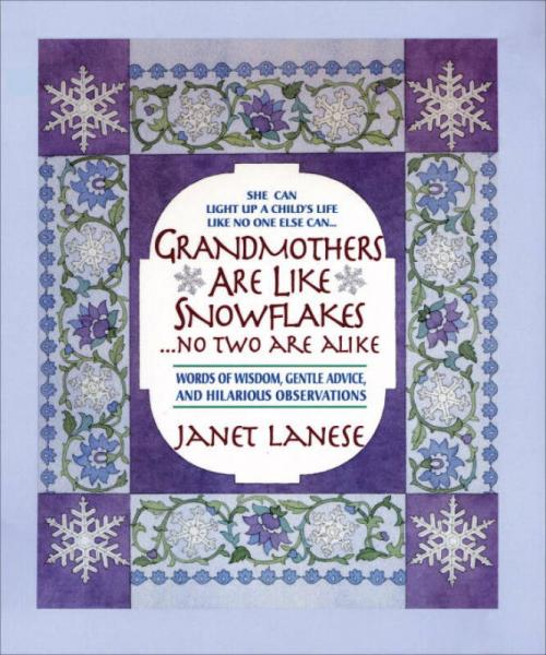 Grandmothers Are Like Snowflakes...No Two Are Al