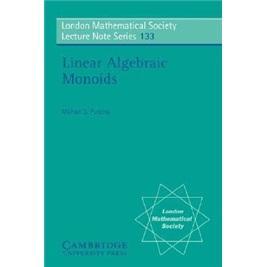 LinearAlgebraicMonoids(LondonMathematicalSocietyLectureNoteSeries)