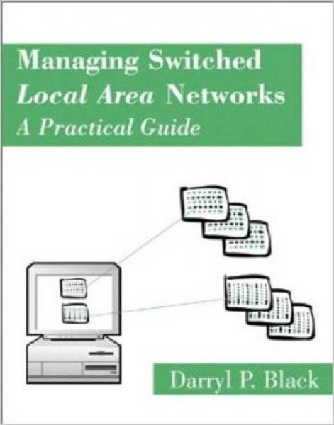 Managing Switched Local Area Networks