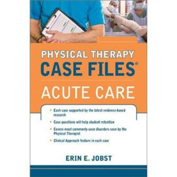 CaseFilesinPhysicalTherapyAcuteCare