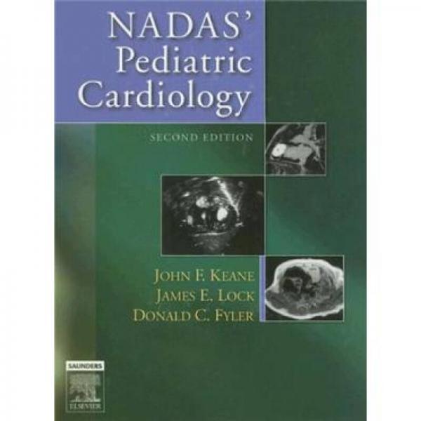 Nadas Pediatric CardiologyNadas儿科心脏病学