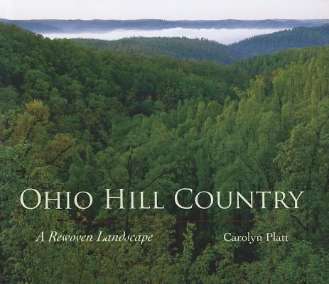OhioHillCountry:ARewovenLandscape