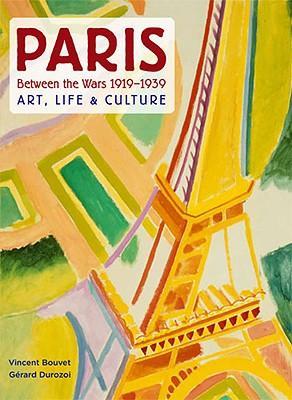 ParisBetweentheWars1919-1939:Art,Life&Culture