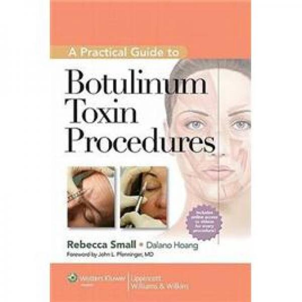 A Practical Guide to Botulinum Toxin Procedures (Cosmetic Procedures)[肉毒杆菌毒素操作实用指南]