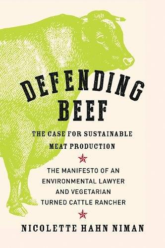 Defending Beef:The Case for Sustainable Meat Production