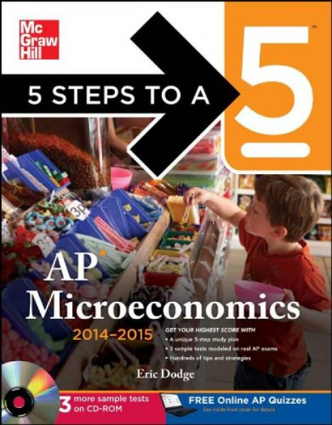 5 Steps to a 5 AP Microeconomics with CD-ROM, 2014-2015 Edition  AP微观经济