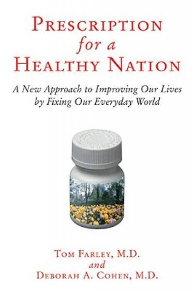 PrescriptionforaHealthyNation