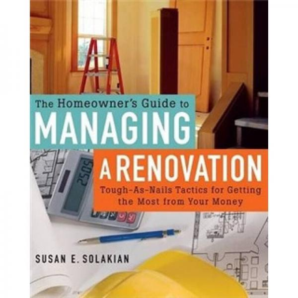 Homeowners Guide to Managing a Renovation