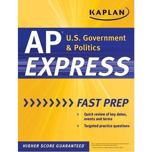Kaplan AP U.S. Government and Politics 2011 (Kaplan Ap Us Government and Politics)9781607147886