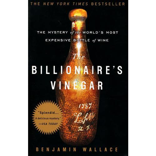 The Billionaires Vinegar The Mystery of the Worlds Most Expensive Bottle of Wine 百万红酒传奇