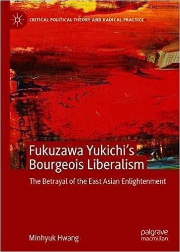 Fukuzawa Yukichi's Bourgeois Liberalism