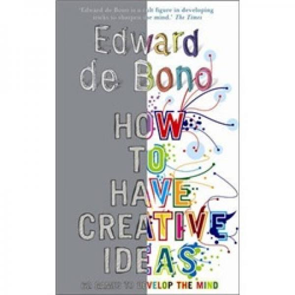 How to Have Creative Ideas: 62 Exercises to Develop the Mind[如何有创意]