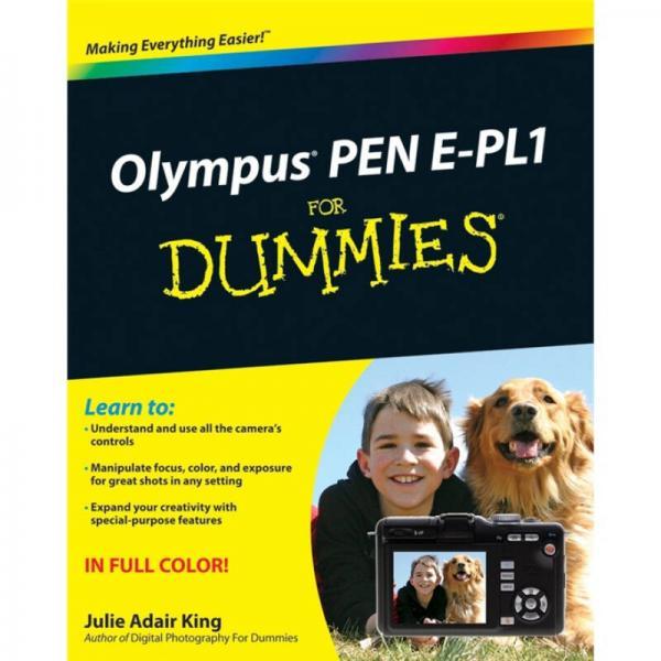 Olympus PEN E-PL1 for Dummies  奥林巴斯相机 PEN E-PL1 傻瓜书