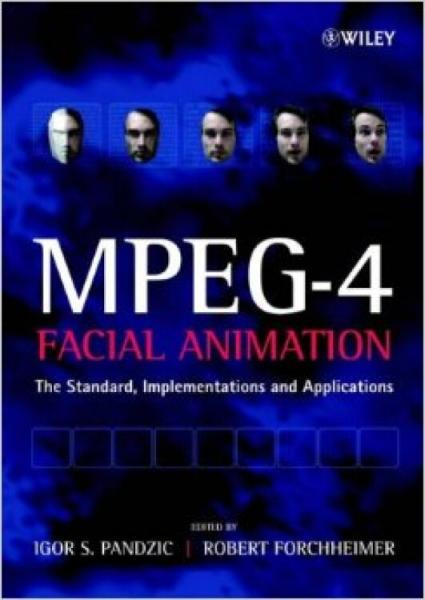 MPEG-4FacialAnimation:TheStandard,ImplementationandApplications