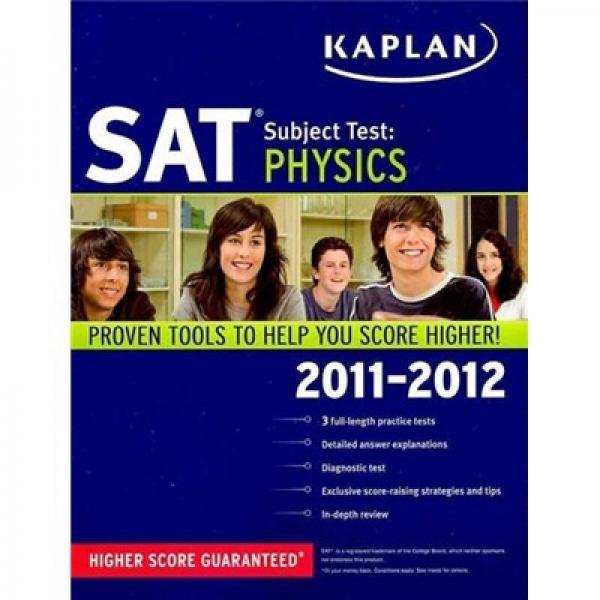 Kaplan SAT Subject Test: Physics 2011-2012
