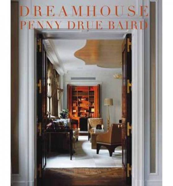 Dreamhouse  Penny Drue Baird