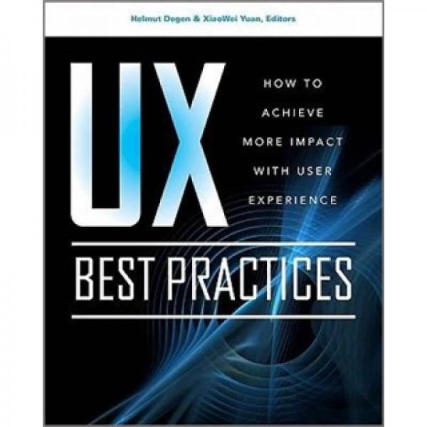 UX Best Practices: How to Achieve More Impact with User Exper