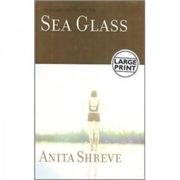 Sea Glass: A Novel