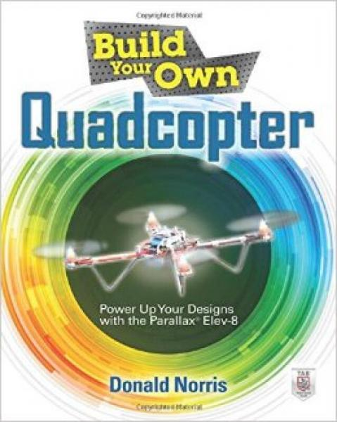 Build Your Own Quadcopter  Power Up Your Designs