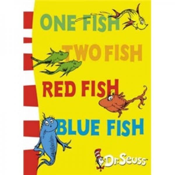 One Fish, Two Fish, Red Fish, Blue Fish[一只鱼、两只鱼,红色的鱼、蓝色的鱼(苏斯博士蓝背书)]