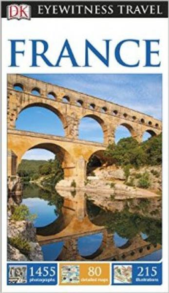DK Eyewitness Travel Guide: France (New Edition