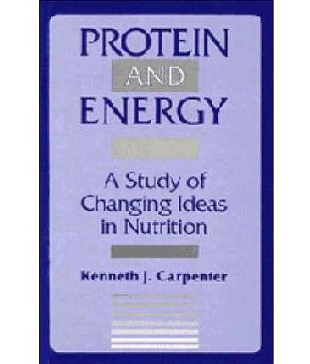 ProteinandEnergy:AStudyofChangingIdeasinNutrition
