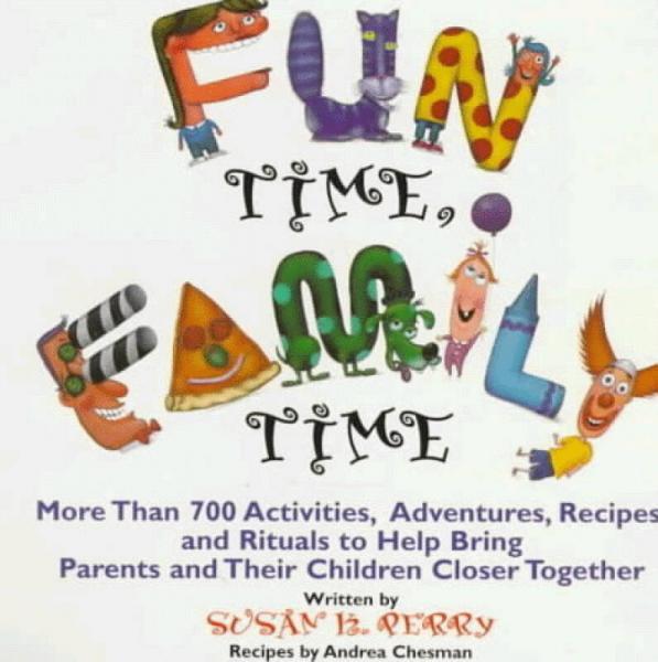 Fun Time, Family Time