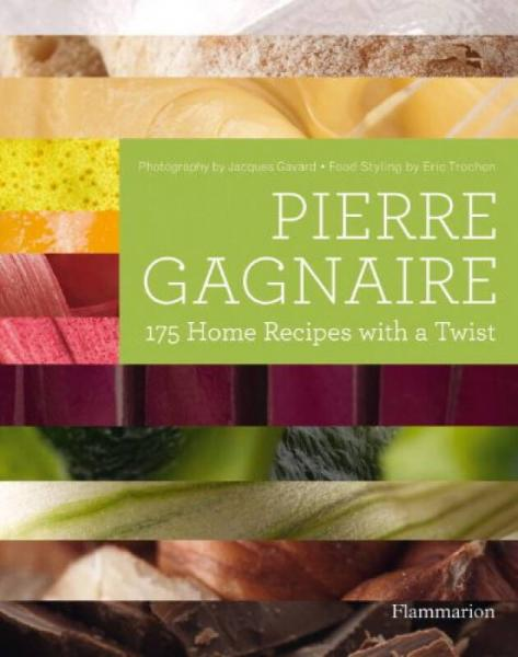 Pierre Gagnaire: 175 Home Recipes with a Twist[皮埃尔·加涅尔:175个家庭食谱]
