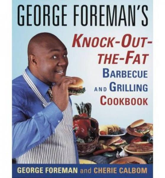 George Foremans Knock-Out-the-Fat Barbecue and