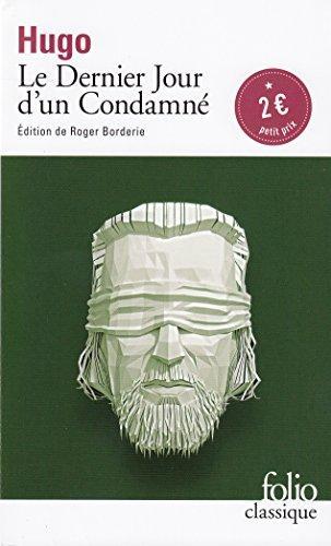 【法国法文版】雨果:死囚末日记(完整版,有评论和注释) 法文原版 Le Dernier Jour dun Condamné