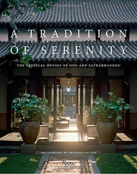 A Tradition of Serenity: The Tropical Houses of