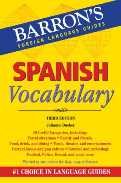 Spanish Vocabulary, 3rd Edition (Barrons Foreign Language Guides)
