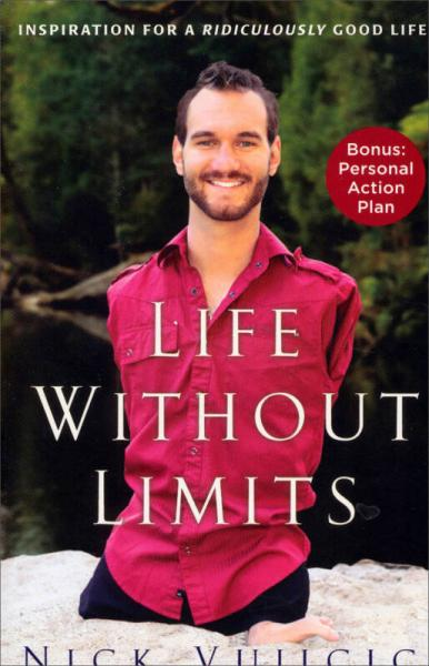 Life Without Limits: Inspiration for a Ridiculously Good Life浜虹��涓�璁鹃�� �辨������