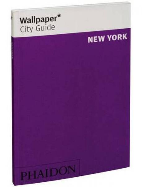 Wallpaper* City Guide New York 2013[Wallpaper 城市指南纽约2013]