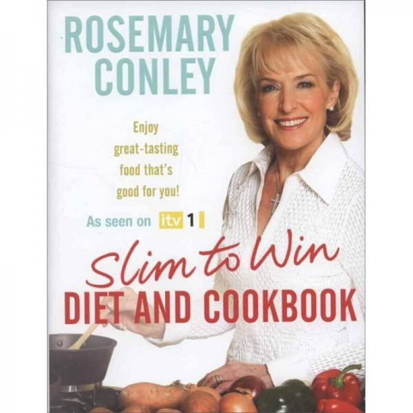 Slim to Win: Diet and Cookbook