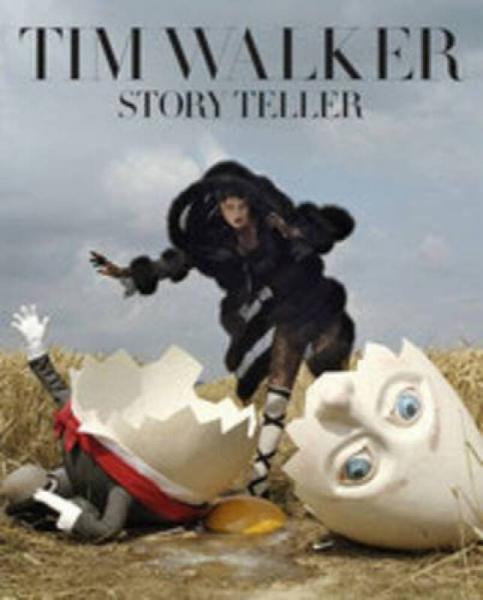 Tim Walker: Story Teller 蒂姆·沃克:讲故事的人 英文原版